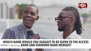 WHICH NAME WOULD YOU SUGGEST TO GIVE THE ACCESS AND DIAMOND BANK MERGER | PULSE TV VOX POP
