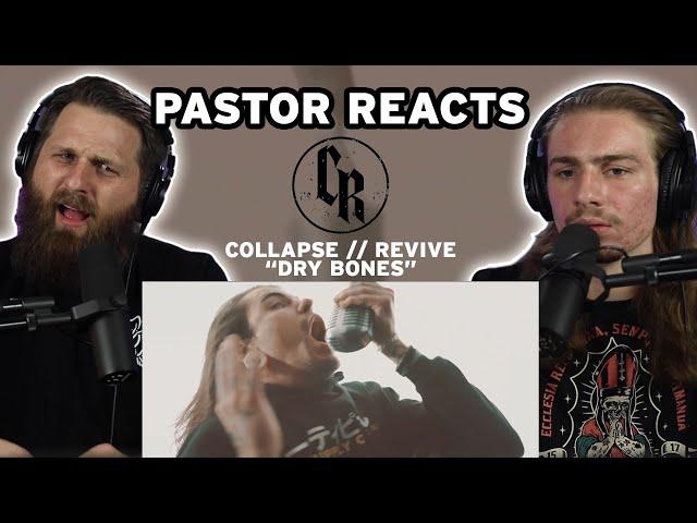 Collapse Revive DRY BONES // Pastor Rob Reaction // Worship Metalcore?