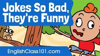 Jokes So Bad They39re Funny - English Listening Practice for Beginners
