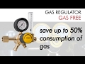 How to save up to 50% with your gas regulator