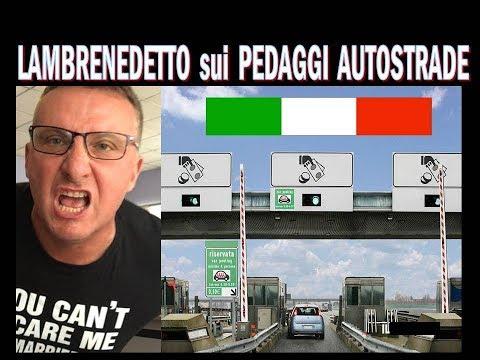 Lambrenedetto sul caro pedaggi delle Autostrade !!