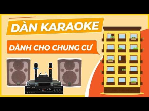 Giải Pháp Dàn Karaoke Tại Chung Cư Biệt Thự Liền Kề [Hoàng Audio]