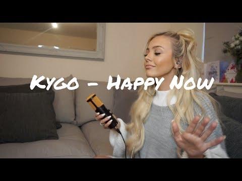Kygo - Happy Now  Cover