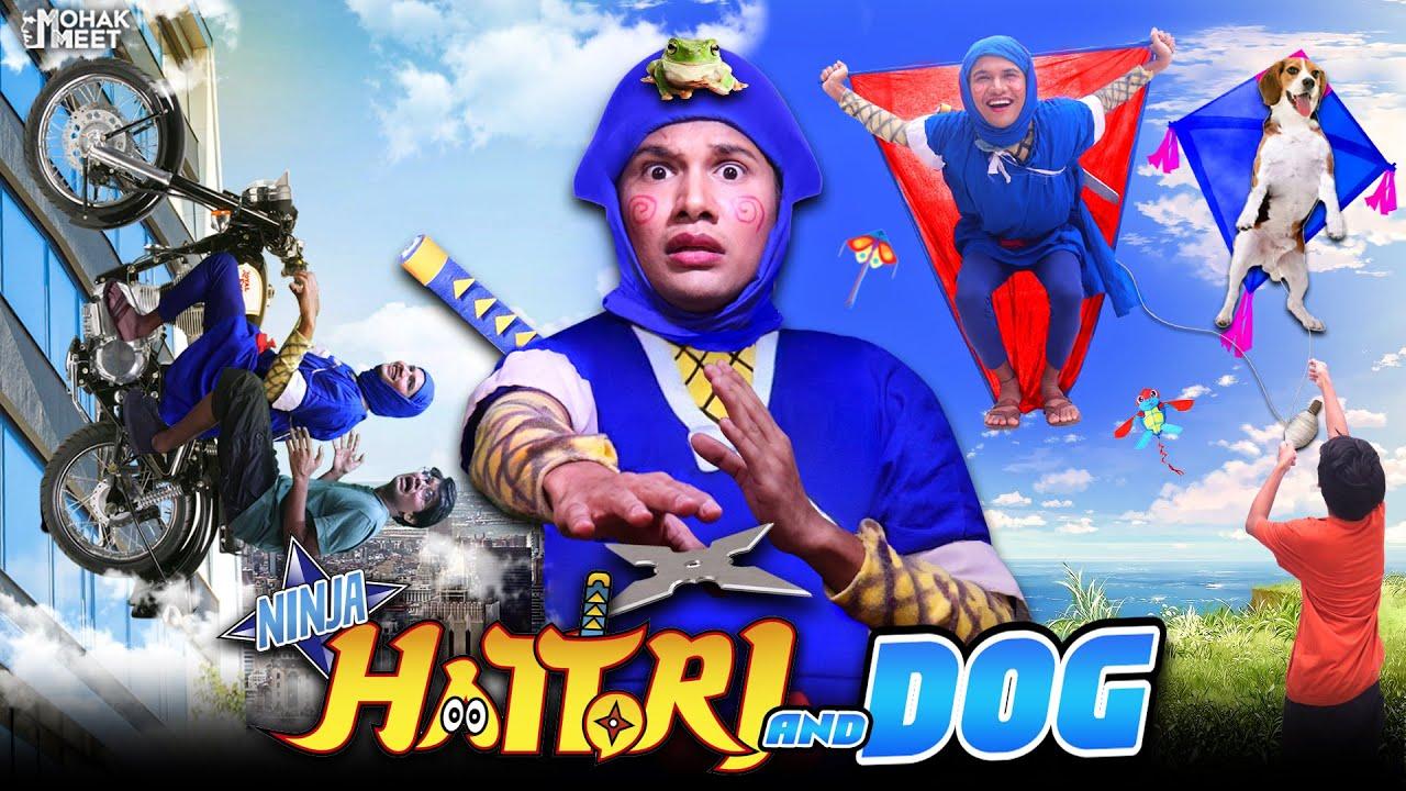 DOG & NINJA HATTORI : निंजा हटोरी SHORT FILM | HINDI MORAL STORY | #Funny #Bloopers || MOHAK MEET