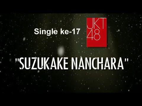 JKT48 - Suzukake Nanchara (Indahnya Senyum Manismu dalam Mimpiku) by ©VANYSINAproject