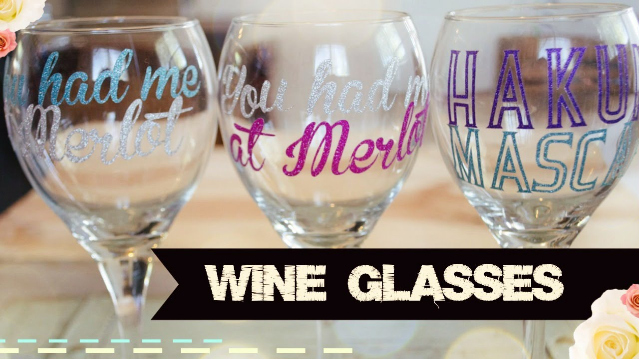 Diy Disney Wine Glasses With Your Cricut Explore Air Youtube