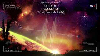 Safri Duo - Played-A-Live (Empira Hardstyle Remix) [HQ Preview]