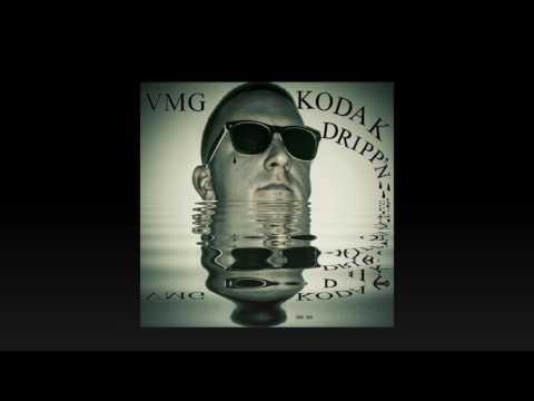 Kodak Drippin by VMG