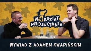 Jak wygląda proces projektowania gier? - wywiad z Adamem Kwapińskim | Warsztat projektanta #4