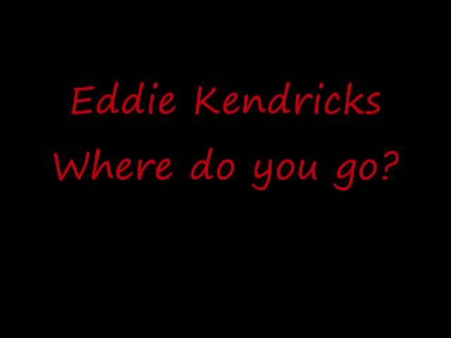 eddie-kendricks-where-do-you-go-phoenixauis