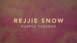 Rejjie Snow - Purple Tuesday (Lyrics)