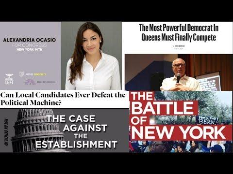 Justice Democrat Alexandria Ocasio-Cortez Battle for the Democracy of New York