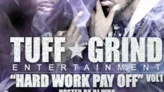 14.Tuff Grind Entertainment- Gon Get It