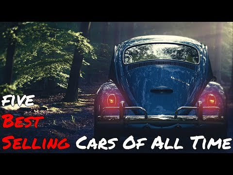 5 Best Selling Cars Of All Time [All Generations]