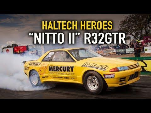 Nitto II R32 GTR - Haltech Heroes Jamboree Special