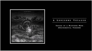 In Mourning - Voyage Of A Wavering Mind [Instrumental Version]