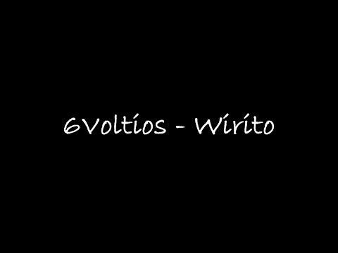 6Voltios - Wirito (Letra) HD 720p HQ