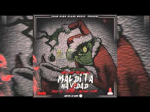 Maldita Navidad 2 - El Latino Ft. The Bigvoz (Prod By Chelito & Reyman Smith)