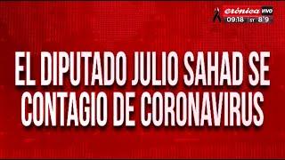El Diputado Julio Sahad Se Contagió De Coronavirus