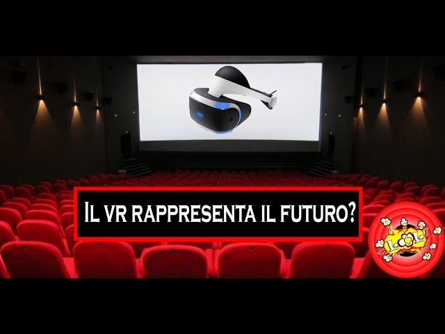 La Realtà virtuale VR rappresenta il futuro del cinema?