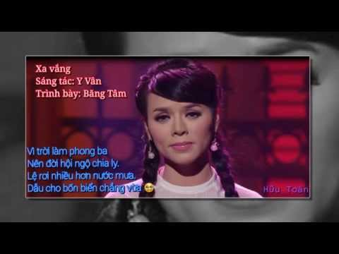 Xa Vắng - Nhạc sĩ Y Vân - Ca sĩ Băng Tâm