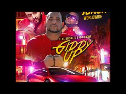 Giddy Up (ft. DJ Khaled & Nino Brown)
