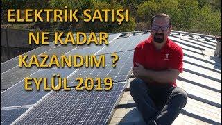 güneş enerjisi elektrik satışı ne kadar kazandım eylül 2019