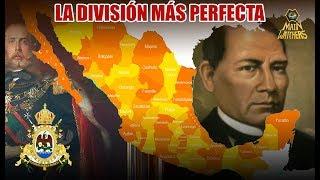 Los estados creados en el Segundo Imperio Mexicano   La mejor división de la historia