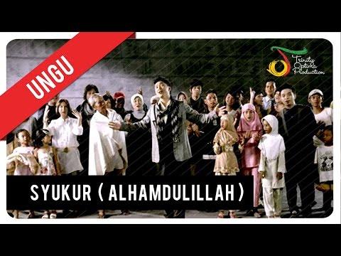 Ungu - Syukur (Alhamdulillah) | VC Trinity