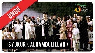 Ungu Syukur Alhamdulillah Vc Trinity Youtube