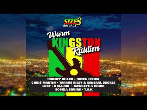 Warm Kingston Riddim Mix(JAN 2019)Bounty ,Tarrus Riley, Degree,Chris Martin,Queen Ifrica & More