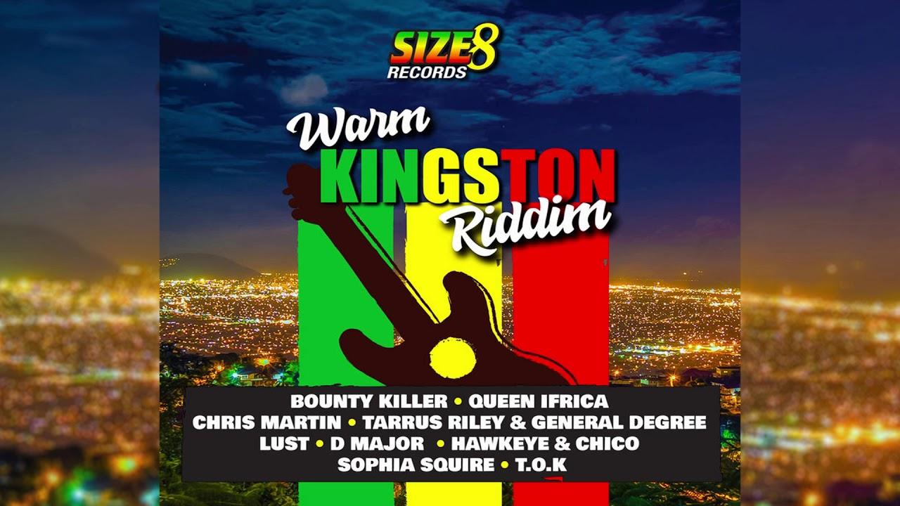 Warm Kingston Riddim Mix(JAN 2019)Bounty ,Tarrus Riley, Degree,Chris