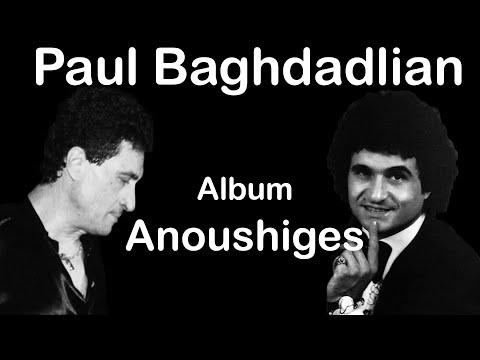 PAUL BAGHDADLIAN ( Փօլ Պաղտատլեան)Пол Багдадлян ALBUM (ANOUSHIGES)-My beauty