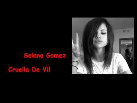 Selena Gomez- Cruella De Vil with lyrics