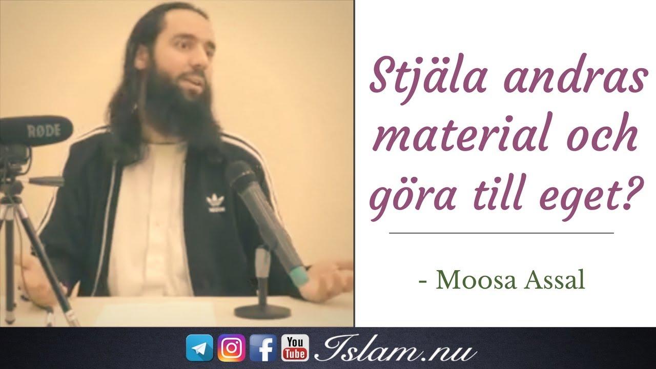 Stjäla andras material & göra till eget? | Moosa Assal