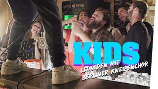 Leoniden - Kids (feat. Berliner Kneipenchor) live