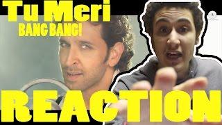 Tu Meri Full Video   BANG BANG!   Hrithik Roshan & Katrina Kaif   Vishal Shekhar   REACTION