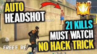Solo vs Squad 21 Kills Auto Headshot Trick, No Hack - Garena Free Fire- Total Gaming