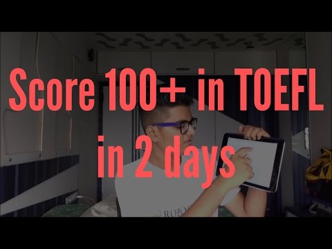 How To Study For Toefl In Just Hours And Score On