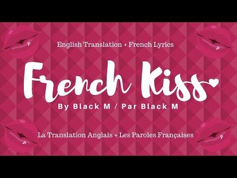 Black M - French Kiss Translation