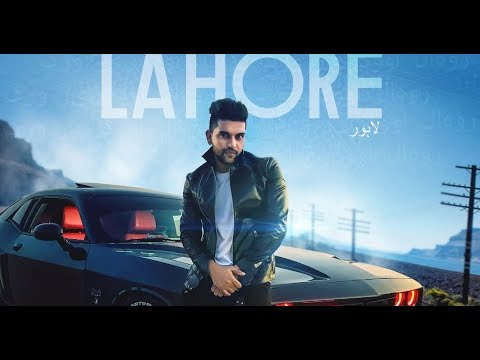 Guru Randhawa : Lahore Video Song  || Latest Punjabi Song By Guru
