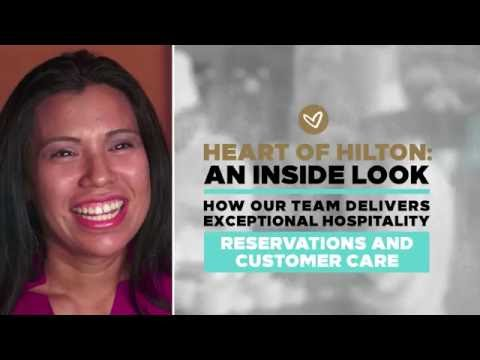 We Are Hilton: An Inside Look - Reservations & Customer Care