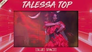 Blue Space Oficial - Talessa Top e Ballet - Part. Dancer Adrianinho - 20.05.18
