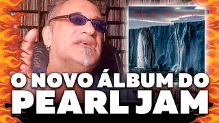 Baixar Pearl Jam Gigaton - Minha Opinião