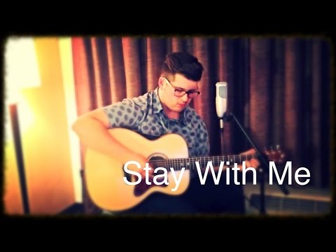 Stay With Me by Sam Smith - Noah Guthrie Cover