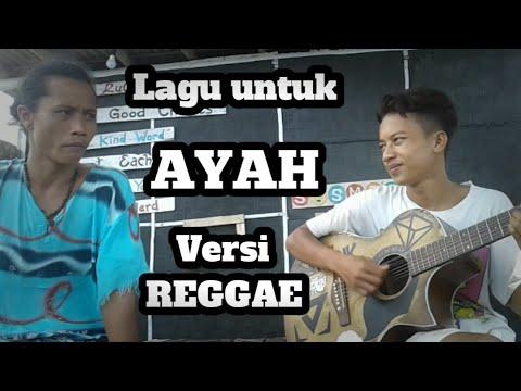 Wow kereen,,, Lagu Untuk Ayah Versi Reggae