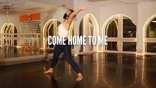 COME HOME TO ME | INT CONTEMP | NATALIE COPELAND CHOREO | INMOTION PERFORMING ARTS STUDIO | FT LEILA