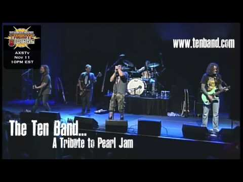The Ten Band.. A Tribute to Pearl Jam - AXS TV November 11, 2014