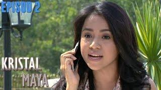 Video Kristal Maya | Episod 2 download MP3, 3GP, MP4, WEBM, AVI, FLV Agustus 2018