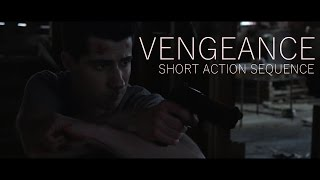 Vengeance - Short Action Sequence